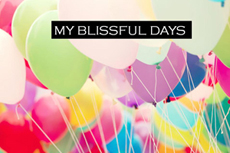 My Blissful Days